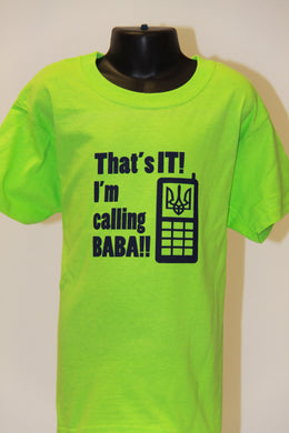 That's It I'm Calling Baba- Lime
