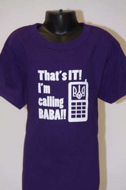 That's It I'm Calling BABA- Purple