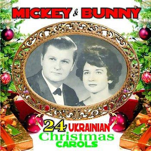 Ukrainian Carols<br>Mickey & Bunny