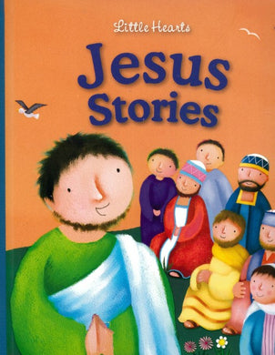 Little Hearts- Jesus Stories