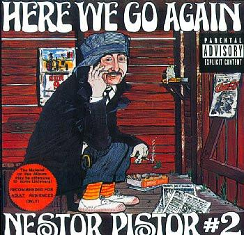Nestor Pistor- Here We Go Again