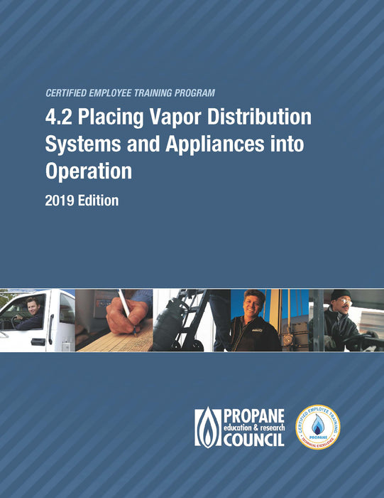 CETP 4.2 Placing Vapor Distribution Systems and Appliances into Operation