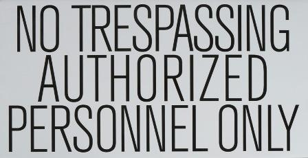 NO TRESPASSING AUTHORIZED PERSONNEL ONLY DECAL