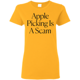 Apple Picking Is A Scam Ladies Women T-Shirt