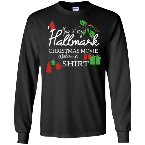 This Is My Hallmark Christmas Movie Watching Long Sleeve Shirt