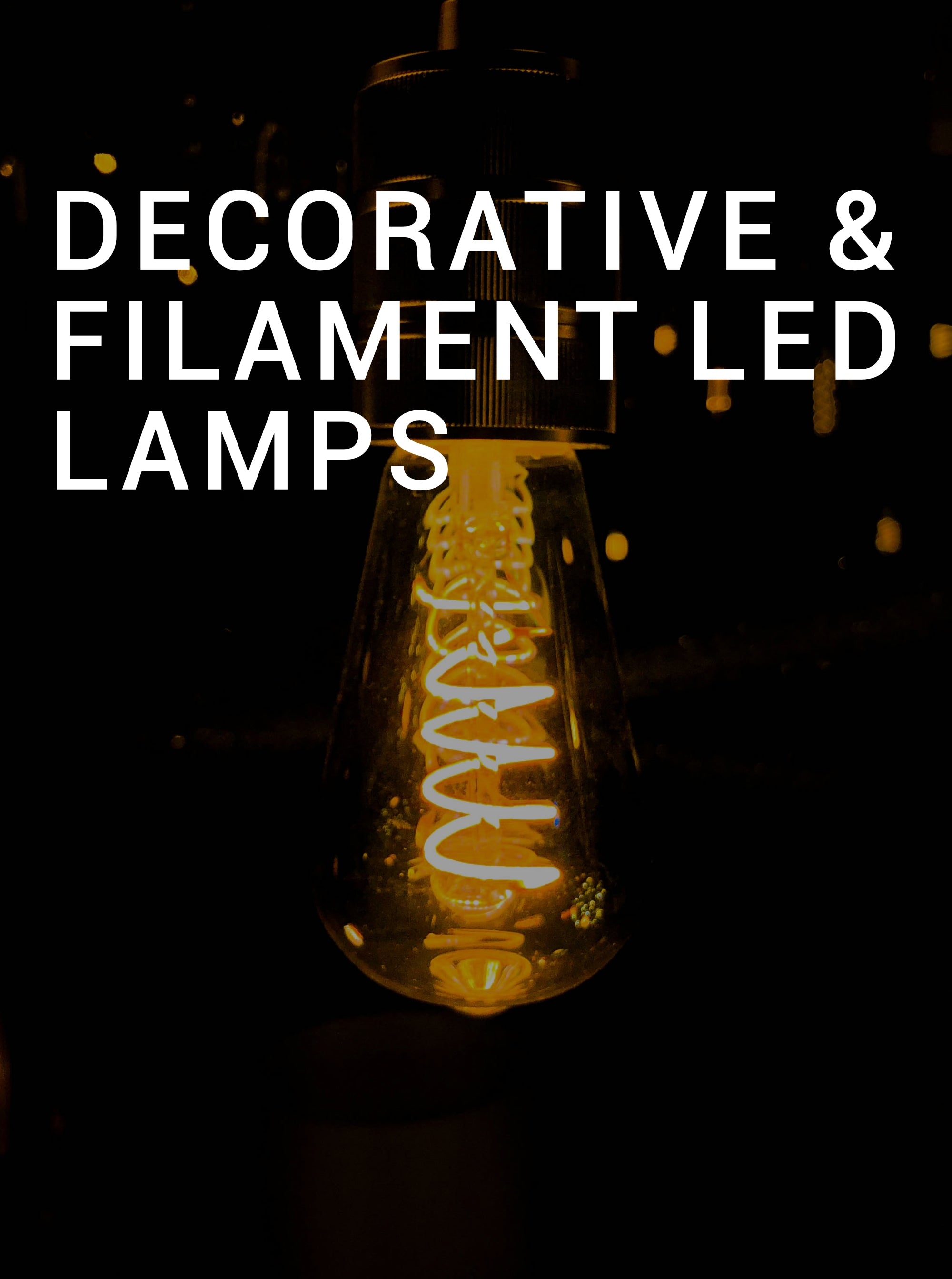 Decorative & Filament