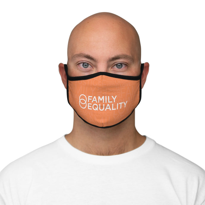 Love. Justice. Family. Equality: Fitted Polyester Face Mask