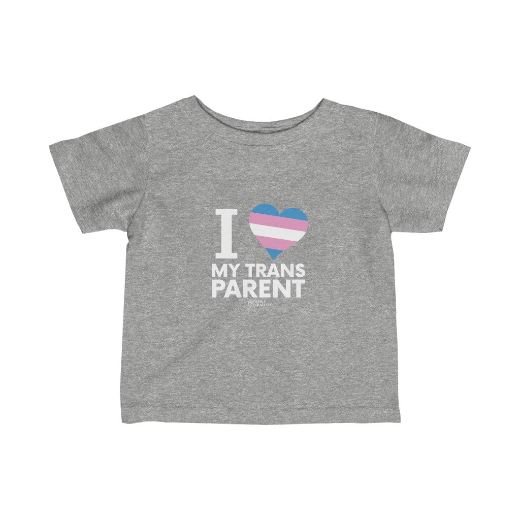 I <3 My Trans Parent - Infant Fine Jersey Tee