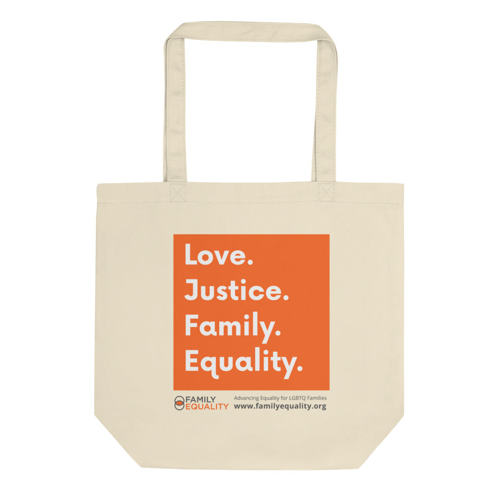 Love, Justice, Family, Equality Tote Bag