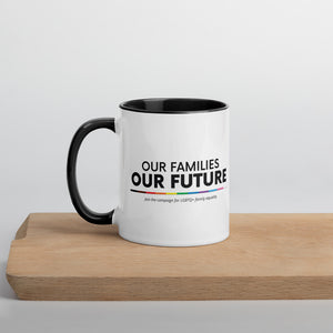 Our Families, Our Future | Mug