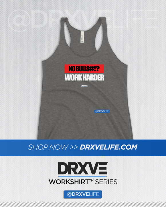 NO BULLSH!T - DRXVE Women's Racerback Workout Tank