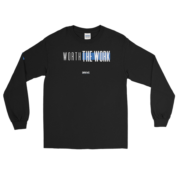 Worth The Work -DRXVE Long Sleeve T-Shirt