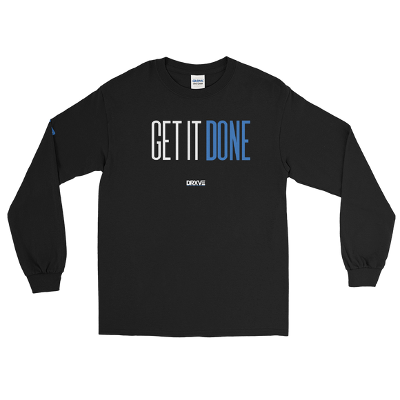 GET IT DONE - DRXVE Long Sleeve T-Shirt