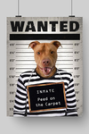 PAWING INMATE - CUSTOM DOG POSTER (Premium)