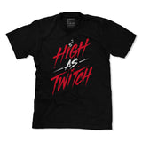 High As Twitch - Tee