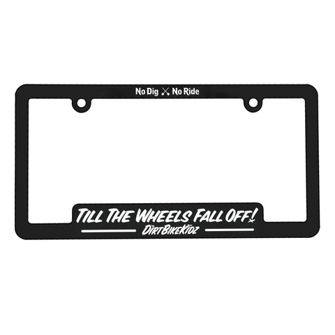 License Plate - Till The Wheels Fall Off