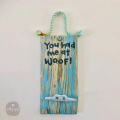 Dog Leash Holder with Boat Cleat Hook - You Had Me At Woof