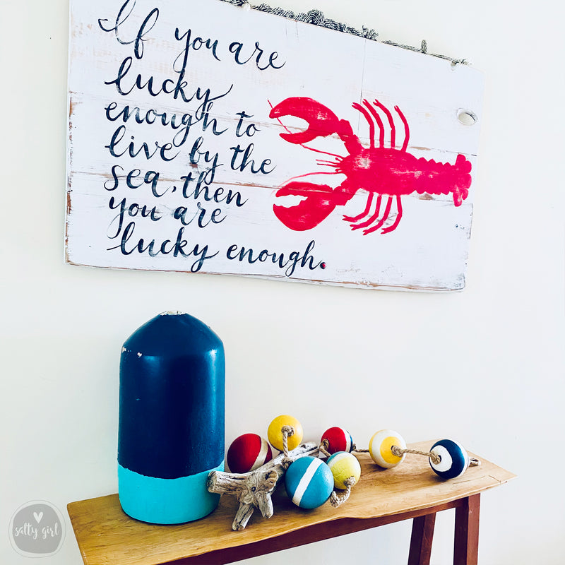 "Large Coastal Summer Cottage Wall Art Sign ""If you are lucky enough to live by the sea"""