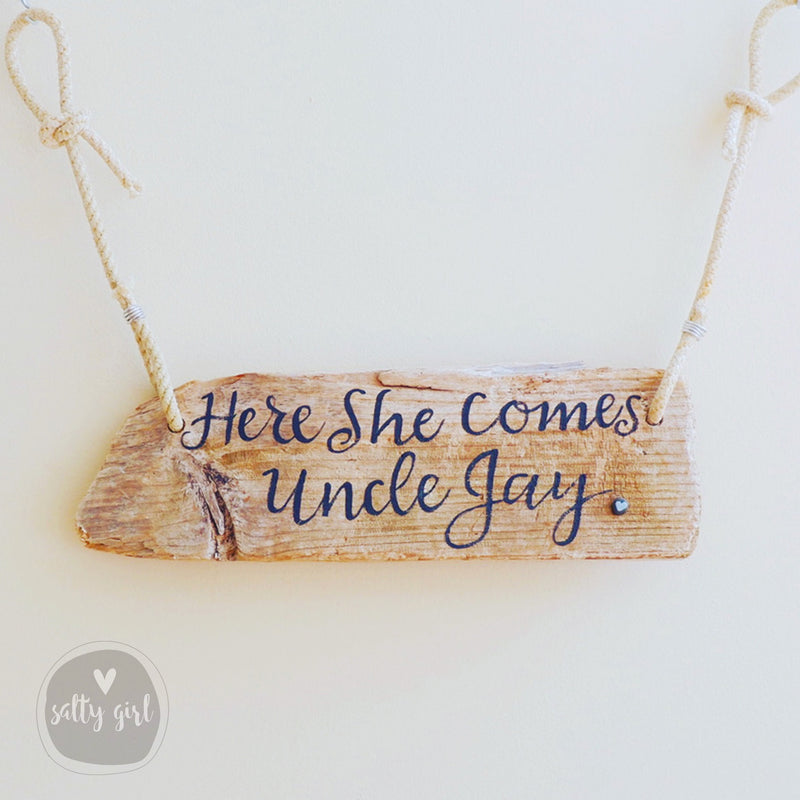 Here Comes the Bride Driftwood Sign with Double Rope Hanger