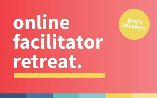 MAP Facilitator Retreat |  July 26th