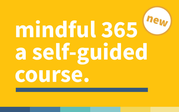 mindful 365 a self-guided course