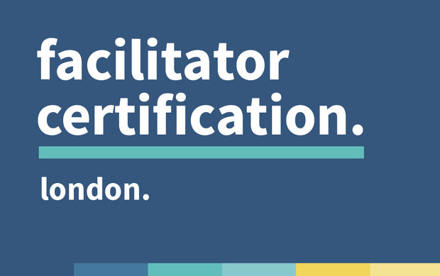 Facilitator Certification | May 2019 | London ON