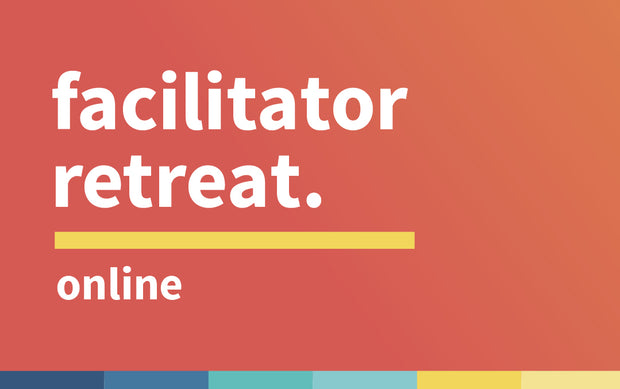 MAP Facilitator Retreat | April 4th 2020