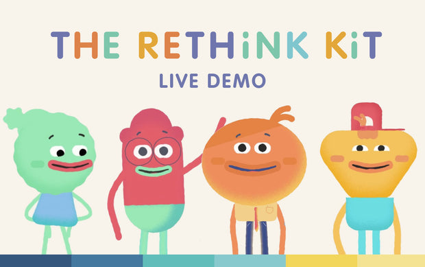 Free Rethink Kit Live Demo | May 6th
