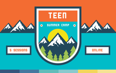 Teen Summer Camp | Afternoon