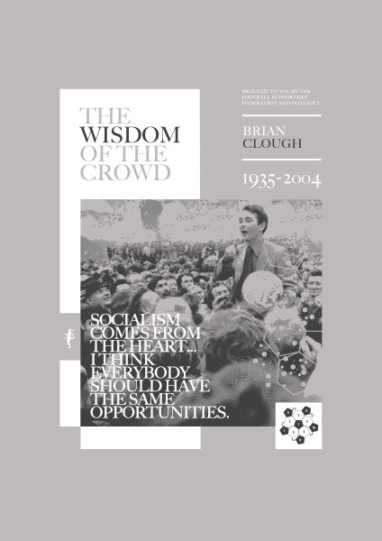 The Wisdom of the Crowd - Brian Clough (Grey Print)