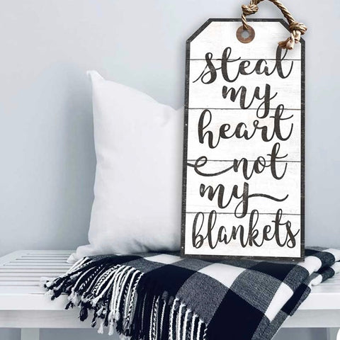 Steal My Heart Not My My Blankets-Hanging Tag Sign - Lotus Ave. Boutique