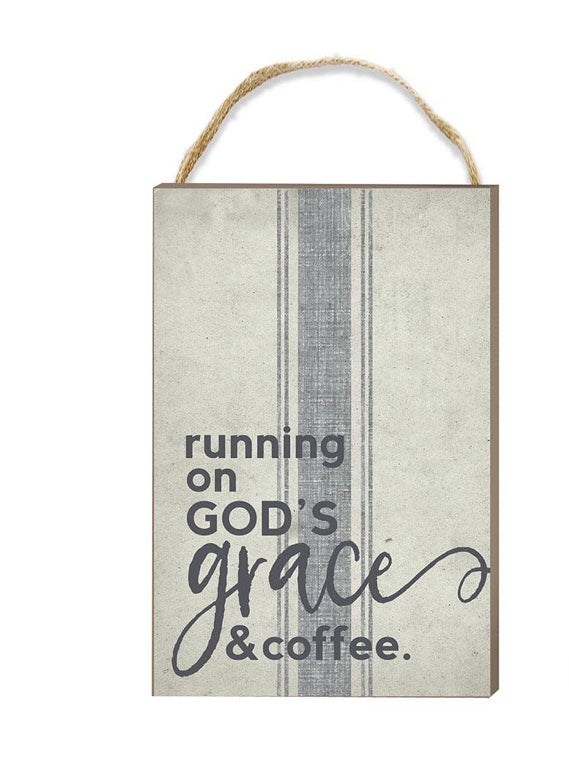 Running On Gods Grace And Coffee Wall Sign - Lotus Ave. Boutique