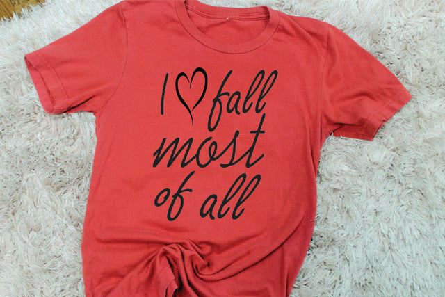 I love fall most of al Tee - Lotus Ave. Boutique