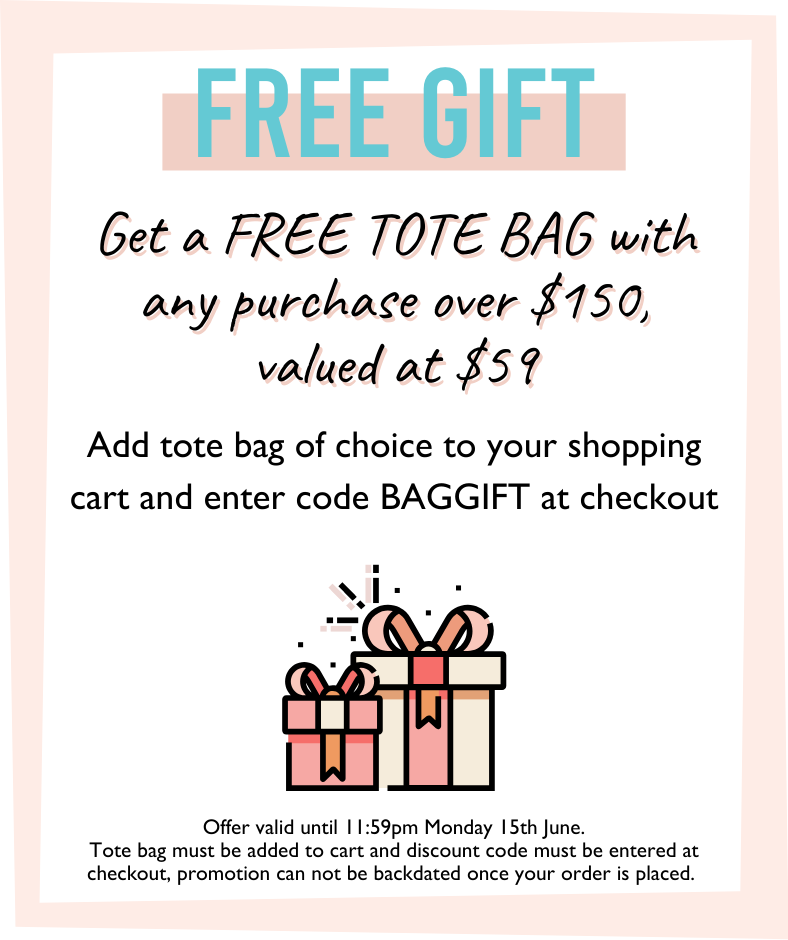 Free gift with any purchase over $150, add tote bag to your cart and add code GIFTBAG at checkout