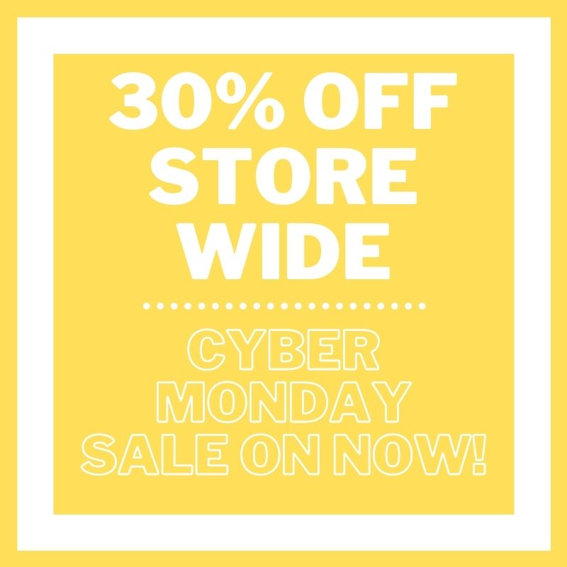 Cyber Monday is on NOW! Enjoy 30% off store wide for a limited time only