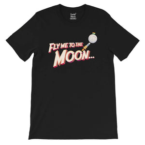 Fly me to the Moon T-Shirt
