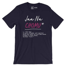 Load image into Gallery viewer, Jaa Na Chomu T-Shirt