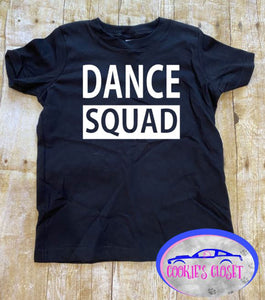Dance Squad Toddler Short or Long Sleeve T-Shirt