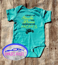 Load image into Gallery viewer, Forget the Stroller This Prince Rides in His Mom's (any name) Wrangler Infant Bodysuit (short or long sleeve)