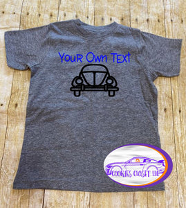 Your Own Text Bug Toddler Short or Long Sleeve T Shirt