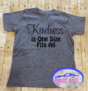 Kindness is One Size Fits All Toddler Short or Long Sleeve T-Shirt