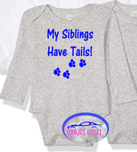 Load image into Gallery viewer, ****Clearance**** My Siblings have Tails White or Gray Short or Long Sleeve Infant Bodysuit