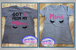 Got it from my Mama Ladies Fitted T Shirt & Toddler T-Shirt for Mother and Daughter