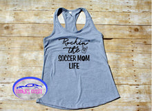 Load image into Gallery viewer, Rockin' The Soccer Mom Life Ladies Raceback Tank Top