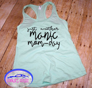 Just Another Manic Mom-Day Women Racerback Tank Top