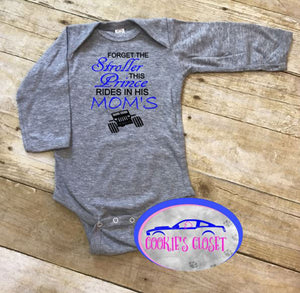 Forget the Stroller This Prince Rides in His Mom's (any name) Wrangler Infant Bodysuit (short or long sleeve)