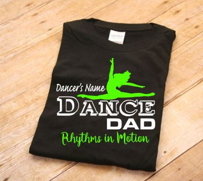 Rhythms in Motion Adult Unisex Dance Dad Personalized T Shirt 2019