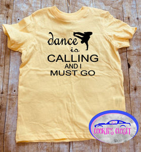 Dance is Calling Boy Toddler Short or Long Sleeve T-Shirt