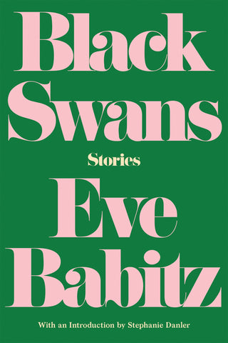 Black Swans By Eve Babitz