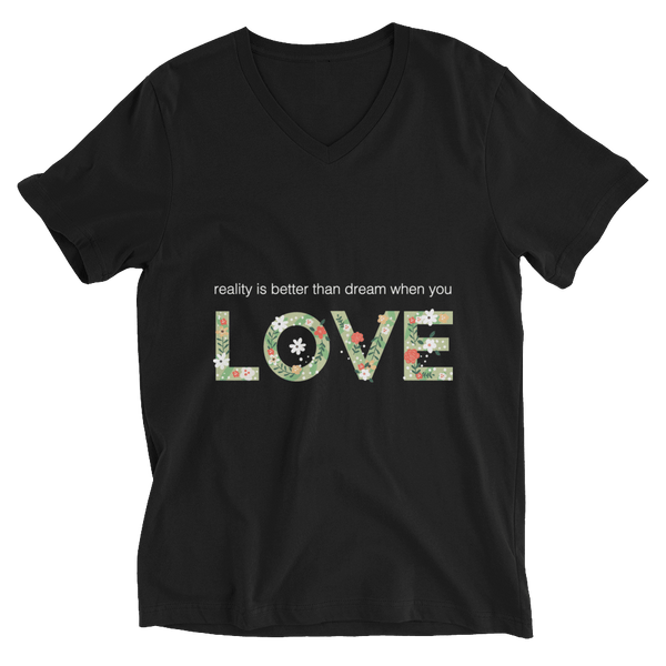 Reality Is Better In Love V-Neck T-shirt - Black